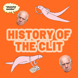 The History Of The Clit