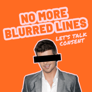 No More Blurred Lines (Consent)